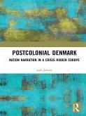 Postcolonial Denmark (eBook, PDF)