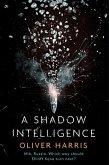 A Shadow Intelligence (eBook, ePUB)