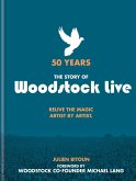 50 Years: The Story of Woodstock Live (eBook, ePUB)