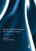 African Political Thought of the Twentieth Century (eBook, PDF)
