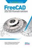 FreeCAD 2D/3D Konstruktion (eBook, PDF)