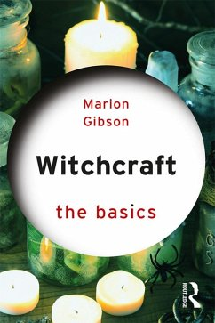 Witchcraft: The Basics (eBook, PDF) - Gibson, Marion