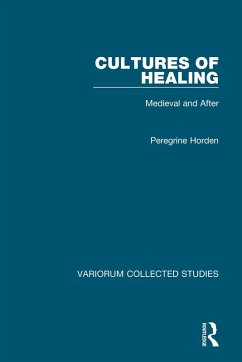 Cultures of Healing (eBook, ePUB) - Horden, Peregrine