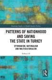 Patterns of Nationhood and Saving the State in Turkey (eBook, PDF)