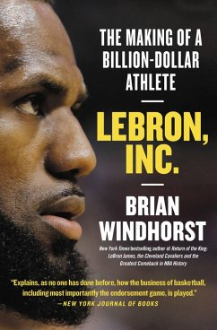 LeBron, Inc. (eBook, ePUB) - Windhorst, Brian