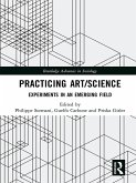 Practicing Art/Science (eBook, ePUB)