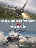 USAF F-105 Thunderchief vs VPAF MiG-17 (eBook, PDF)