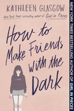 How to Make Friends with the Dark (eBook, ePUB) - Glasgow, Kathleen