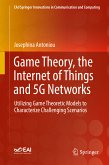 Game Theory, the Internet of Things and 5G Networks (eBook, PDF)