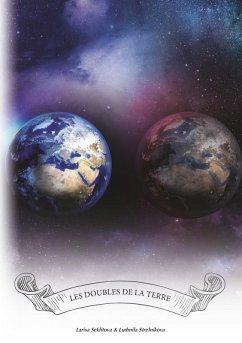 Les doubles de la Terre (eBook, ePUB)