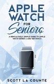 Apple Watch For Seniors (eBook, ePUB)