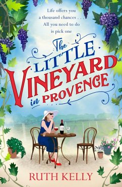 The Little Vineyard in Provence (eBook, ePUB) - Kelly, Ruth