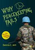 Why Peacekeeping Fails (eBook, PDF)