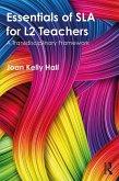 Essentials of SLA for L2 Teachers (eBook, ePUB)