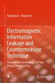 Electromagnetic Information Leakage and Countermeasure Technique (eBook, PDF)