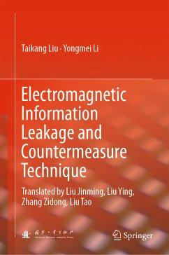 Electromagnetic Information Leakage and Countermeasure Technique (eBook, PDF) - Liu, Taikang; Li, Yongmei