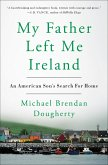 My Father Left Me Ireland (eBook, ePUB)