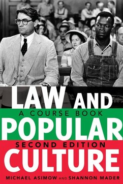 Law and Popular Culture (eBook, ePUB) - Asimow, Michael; Mader, Shannon