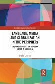 Language, Media and Globalization in the Periphery (eBook, ePUB)