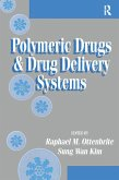Polymeric Drugs and Drug Delivery Systems (eBook, ePUB)