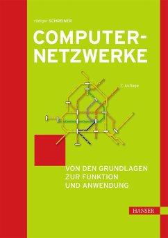Computernetzwerke (eBook, PDF) - Schreiner, Rüdiger