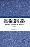 Religion, Ethnicity and Xenophobia in the Bible (eBook, ePUB)