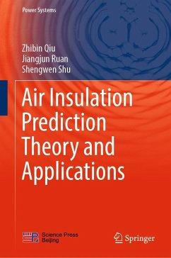 Air Insulation Prediction Theory and Applications (eBook, PDF) - Ruan, Jiangjun; Shu, Shengwen; Qiu, Zhibin