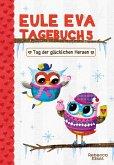 Eule Eva Tagebuch 5 - Kinderbücher ab 6-8 Jahre (Erstleser Mädchen)
