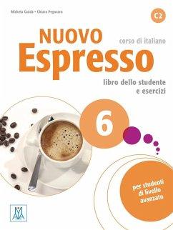 Nuovo Espresso 6 - einsprachige Ausgabe - Guida, Michela; Pegoraro, Chiara