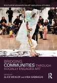 Bridging Communities through Socially Engaged Art (eBook, PDF)