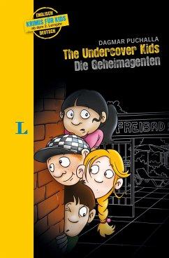 Langenscheidt Krimis für Kids The Undercover Kids - Langenscheidt Krimis für Kids - The Undercover Kids - Die Geheimagenten
