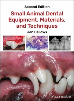 Small Animal Dental Equipment, Materials, and Techniques (eBook, PDF) - Bellows, Jan