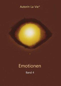 Emotionen (Band 4) - Vie, La