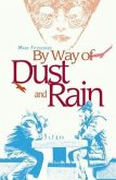 By Way of Dust and Rain