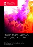 The Routledge Handbook of Language in Conflict (eBook, ePUB)