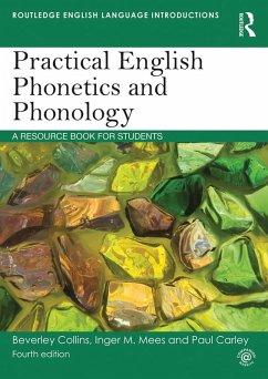 Practical English Phonetics and Phonology (eBook, ePUB)