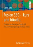 Fusion 360 - kurz und bündig (eBook, PDF)