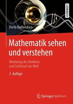 Mathematik sehen und verstehen (eBook, PDF) - Haftendorn, Dörte
