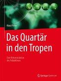 Das Quartär in den Tropen (eBook, PDF)