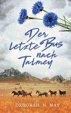Der letzte Bus nach Talmey (eBook, ePUB)