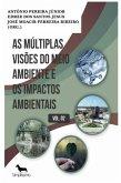 as múltiplas visões do meio ambiente e os impactos ambientais volume 2 (eBook, ePUB)