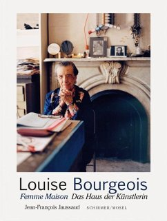 Femme Maison. Das Haus der Künstlerin - Bourgeois, Louise