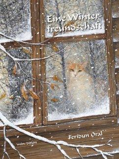 Eine Winterfreundschaft - Oral, Feridun