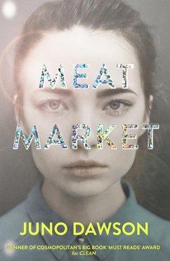 Meat Market (eBook, ePUB) - Dawson, Juno