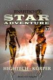 Hightech-Körper (STAR ADVENTURE 11) (eBook, ePUB)