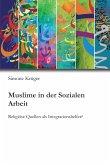 Muslime in der Sozialen Arbeit (eBook, ePUB)