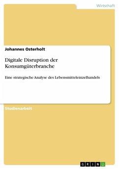 Digitale Disruption der Konsumgüterbranche (eBook, PDF)