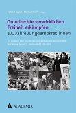 Grundrechte verwirklichen Freiheit erkämpfen (eBook, PDF)