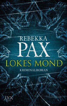 Lokes Mond / Cornelia Arents Bd.1 (Restexemplar) (Restauflage) - Pax, Rebekka