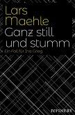 Ganz still und stumm (eBook, ePUB)